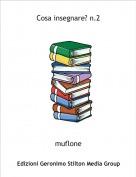 muflone - Cosa insegnare? n.2