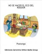 Postongo - NO SE HACER EL ECO DEL ROEDOR