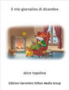 alice topolina - il mio giornalino di dicembre