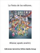 Milana( apodo analim) - La fiesta de los editores.