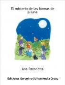 Ana Ratoncita - El misterio de las formas de la luna.