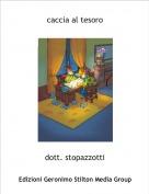 dott. stopazzotti - caccia al tesoro