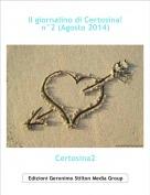 Certosina2 - Il giornalino di Certosina!n°2 (Agosto 2014)