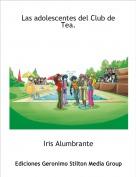 Iris Alumbrante - Las adolescentes del Club de Tea.