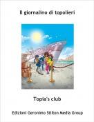 Topia's club - Il giornalino di topolieri