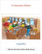 topgadDy - Il ristorante Stilton