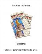 Ratiesther - Noticias recientes