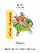 Toporexx - TUTTOCHIUSO