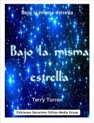 Terry Turrón - Bajo la misma estrella