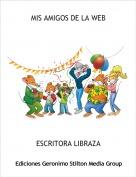 ESCRITORA LIBRAZA - MIS AMIGOS DE LA WEB