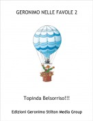 Topinda Belsorriso!!! - GERONIMO NELLE FAVOLE 2