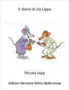 Piccola topa - Il diario di zia Lippa
