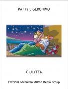 GIULYTEA - PATTY E GERONIMO