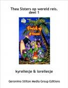 kyreliesje & loreliesje - Thea Sisters op wereld reis.deel 1