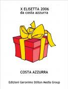 COSTA AZZURRA - X ELISETTA 2006da costa azzurra
