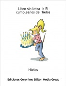 Hielos - Libro sin letra 1: El cumpleaños de Hielos