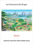 Rastrid - Las Protectoras Del Dragon