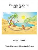 dolce lalla99 - U'n estate da urlo con dolce lall99..