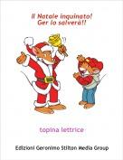 topina lettrice - Il Natale inquinato!Ger lo salverà!!