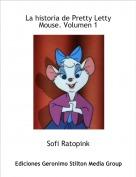 Sofi Ratopink - La historia de Pretty Letty Mouse. Volumen 1