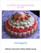 Formaggella - LA FESTA DI COMPLEANNO DI TEA