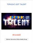 Miranda02 - TOPAZIA'S GOT TALENT