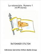 RATONIKER STILTON - La ratorevista. Numero 1(4,99 euros)