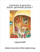 toposimo05 - l'antenato di geronimo stilton: geronimòs piratòs I°