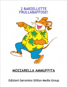 MOZZARELLA AMMUFFITA - 2 BARZELLETTE FRULLABAFFOSE!