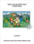Luisito1 - UNAS VACACIONES MUY DIVERTIDAS