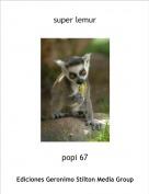 popi 67 - super lemur