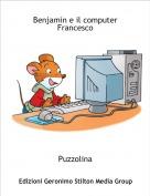 Puzzolina - Benjamin e il computer Francesco