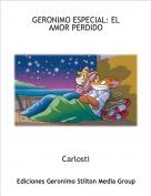 Carlosti - GERONIMO ESPECIAL: EL AMOR PERDIDO