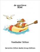 Voetballer Stilton - de sportieve BOM!