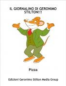 Pizza - IL GIORNALINO DI GERONIMO STILTON!!!