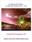 TopellaFormaggiosa 96 - La Storia di Lillian,la giovane Sognatrice... (6)
