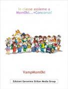 VampMom0ki - In classe assieme a Mom0ki...+Concorso!