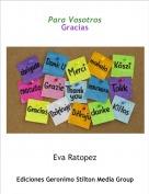 Eva Ratopez - Para VosotrosGracias