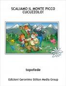 topofede - SCALIAMO IL MONTE PICCO CUCUZZOLO!