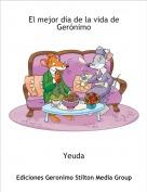 Yeuda - El mejor día de la vida de Gerónimo