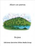 Brujaxa - Album con poemas
