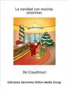 De:Claudimuci - La navidad con muchas sorpresas
