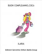 ILARIA - BUON COMPLEANNO,COCò