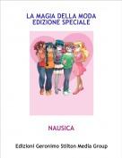 NAUSICA - LA MAGIA DELLA MODA EDIZIONE SPECIALE
