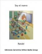 Ratobi - Soy el nuevo