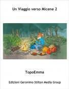TopoEmma - Un Viaggio verso Micene 2