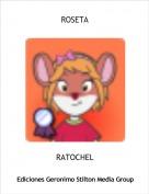 RATOCHEL - ROSETA