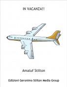 Amaluf Stilton - IN VACANZA!!