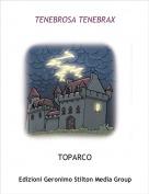 TOPARCO - TENEBROSA TENEBRAX