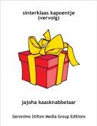 jajoha kaasknabbelaar - sinterklaas kapoentje (vervolg)